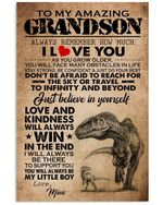 To My Amazing Grandson Love And Kindness Will Always Win Custom Design Vertical Poster
