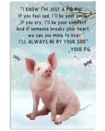 Pig I'll Always Be Your Side Meaning Gifts For Animal Lovers Vertical Poster