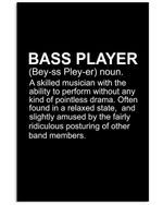Bass Player Definition Custom Design For Music Instrument Lovers Vertical Poster