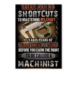 It Takes Years To Be Called A Machinist Custom Design Gifts Peel & Stick Poster
