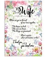 I Had You And You Had Me Great Gift From Husband To Wife Vertical Poster