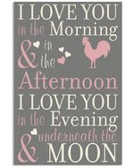 Chicken - I Love You In The Evening And Underneath The Moon Vertical Poster