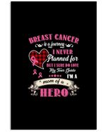 Breast Cancer Is A Journey I Never Planned Custom Design Vertical Poster