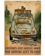 Freedom Just Another Word For Nothing Left To Lose Gift For Camping Lovers Vertical Poster