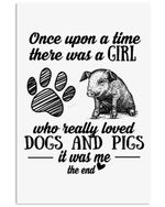 A Girl Who Loved Dogs And Pigs It Was Me Gifts For Dog Lovers Vertical Poster