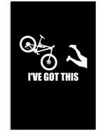 Market Trendz I've Got This Mountain Biking Birthday Gift Vertical Poster
