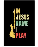 In Jesus Name I Play Colorful Gift For Guitar Lovers Vertical Poster