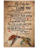 Love Message My Only Love Custom Design For Family Vertical Poster