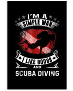 I'm A Simple Man I Like Boobs And Scuba Diving Trending Vertical Poster
