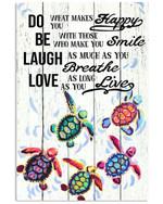 Happy Smile Breathe Live Turtles Unique Custom Design Vertical Poster