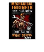Mechanical Engineer I Can't Fix Stupid Personalized Job Gifts Peel & Stick Poster