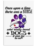 A Nurse Who Loved Dogs Custom Design Gifts For Dog Lovers Vertical Poster