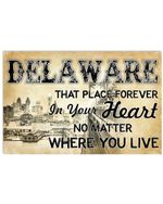 Delaware Place Forever In Your Heart Personalized Nation Gifts Horizontal Poster