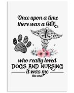 A Girl Who Loved Dogs And Nursing Custom Design Gifts For Dog Lovers Vertical Poster