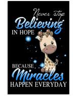 Never Stop Believing In Hope Custom Design Vertical Poster