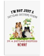 I'm A Shetland Sheepdog Mommy Gifts For Dog Lovers Vertical Poster
