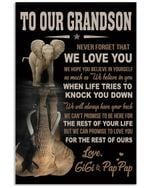 Tou Our Grandson- Never Forget That We Love You Gift From Gigi And Pap Pap Vertical Poster