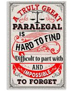 A Truly Great Paralegal Is Hard To Find Custom Design Vertical Poster