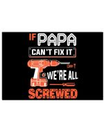 If Papa Can't Fix It We're All Screwed Personalized Name Gifts Horizontal Poster
