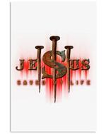 Jesus Saved My Liffe Bibble Custom Design Vertical Poster