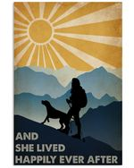 She Lived Happily Ever After Special Custom Design For Climbing Lovers Vertical Poster