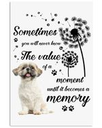 You Won't See The Value Until It Becomes A Memory Gift For Shih Tzu Lovers Vertical Poster