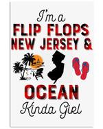 I'm A Flip Flop New Jersey And Ocean Kinda Girl Vertical Poster