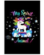 My Spirit Animal Gift For Unicorn Lovers Vertical Poster