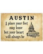 Austin Is A Place Your Heart Will Always Be Custom Design Horizontal Poster