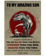 To My Amazing Son Braver Stronger And Smarter Custom Design Vertical Poster