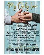 To My Only Love I Love You More Than Ever Before Gifts From Husband Vertical Poster