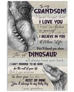 To My Grandson You Will Always Be My Baby Boy Dinosaur Gifts From Grandma Vertical Poster