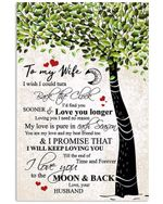 I Love You To The Moon And Back Lovely Message From Husband Gifts For Wife Vertical Poster