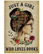 Just A Girl Who Loves Book Special Custom Design For Book Lovers Vertical Poster