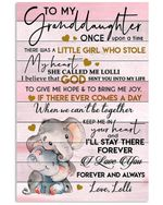 To My Granddaughter Once Upon A Time There Was A Little Girl Gifts Vertical Poster