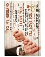 I Love You For The Rest Of Mine Lovely Message Gifts For Husband Vertical Poster