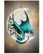 Love You To The Moon And Back Dragon Custom Design Vertical Poster