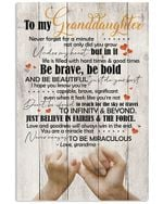 Be Brave Be Bold And Be Beautiful Quote Gift For Granddaughter From Grandma Vertical Poster
