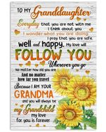 To My Granddaughter Everyday That You Are Not With Me Gifts Vertical Poster