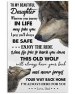 You Way Back Home I'm Always Here For You Great Gift Beautiful Daughter Vertical Poster