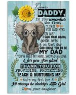 Dear Daddy Thank You For Providing Protecting Teach And Nurturing Me Vertical Poster