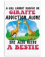 A Girl Can't Survive On Giraffe Addiction Alone Also Needs A Bestie Vertical Poster