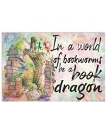 Be Book Dragon In A World Of Bookworms Custom Design Horizontal Poster