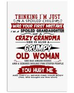 A Spoiled Granddaughter Of A Grumpy Crazy Old Grandma Trending For Family Vertical Poster