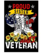 Proud Sister Of A Wwii Veteran Gifts For Veteran's Sister Vertical Poster