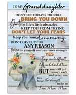 Don't Let Today's Trouble Bring You Down Quote Gift For Granddaughter From Mom Mom Vertical Poster