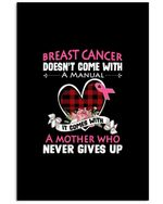 Breast Cancer Doesn't Come With A Manual It Comes With A Mother Trending Vertical Poster