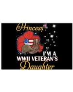 Not Just A Princess I'm A Wwii Veteran's Daughter Custom Design For Family Horizontal Poster