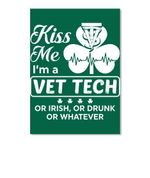 I'm A Vet Tech Or Irish Or Drunk Or Whatever Unique Custom Design Peel & Stick Poster