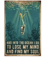 And Into The Ocean I Go To Lose My Mind And Find My Soul Trending Vertical Poster